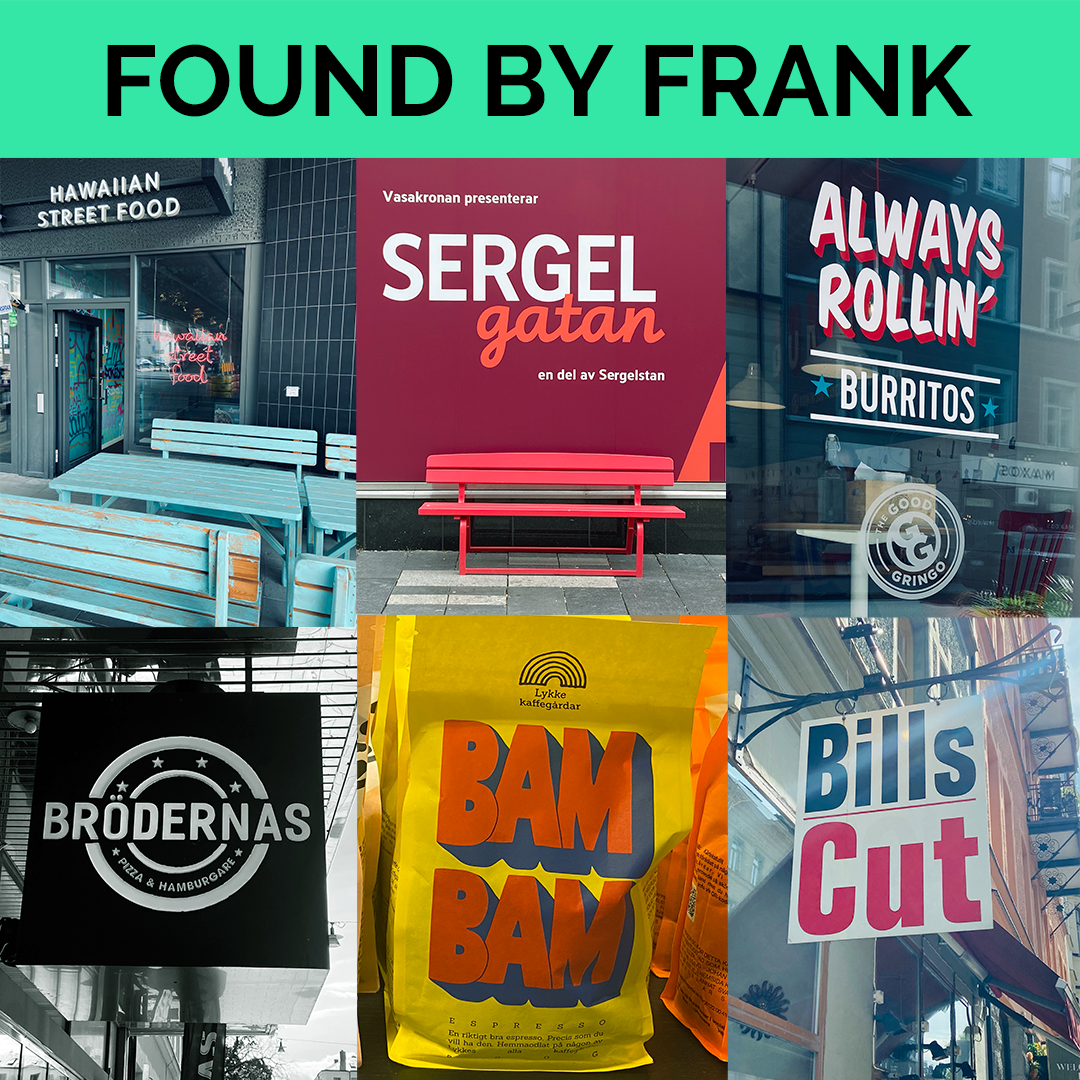 Found by Frank - Stockholm